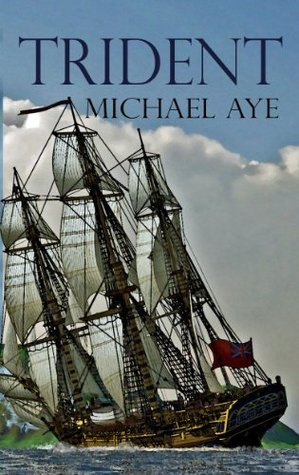 Trident (The Fighting Anthonys Book 6)  by  Michael Aye