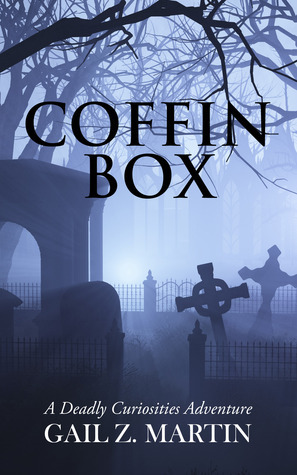 Coffin Box (A Deadly Curiosities Adventure 2000s #9)  by  Gail Z. Martin