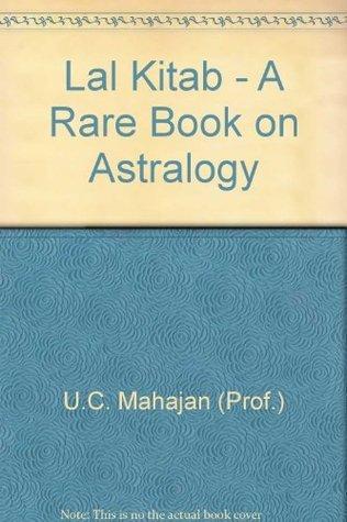 Lal Kitab - A Rare Book on Astralogy  by  U.C. Mahajan (Prof.)