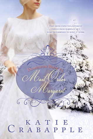 Mail Order Margaret  by  Katie Crabapple