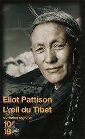 Loeil du Tibet  by  Eliot Pattison