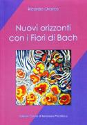 Nuovi orizzonti con i fiori di Bach Ricardo Orozco