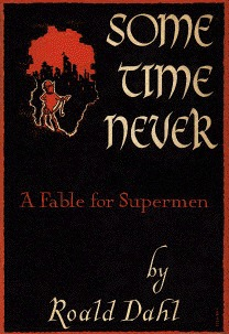 Sometime Never Roald Dahl