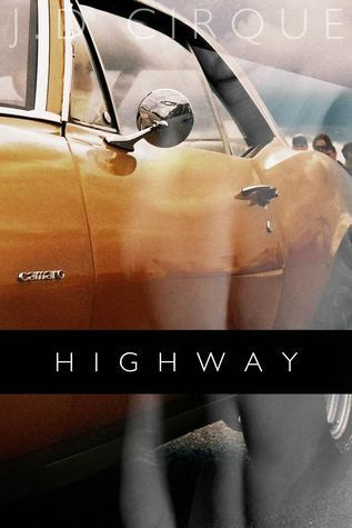 Highway  by  J.D. Cirque