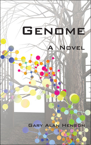 Genome A Novel  by  Gary Henson