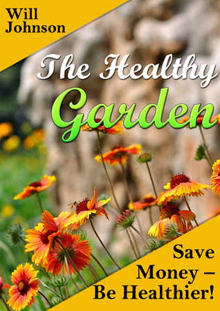 The Healthy Garden Will Johnson
