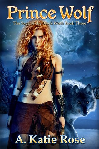 Prince Wolf  by  A. Katie Rose