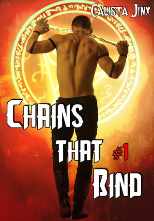 Chains That Bind (Gay Paranormal Erotica) Calista Jinx