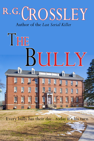 The Bully of Broughton Hall  by  R.G. Crossley