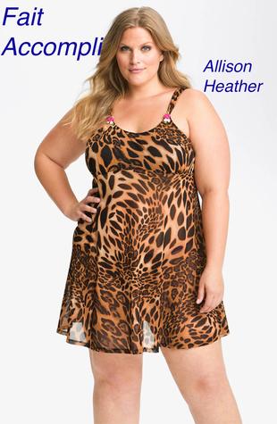 Fait Accompli Allison Heather