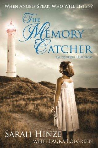 The Memory Catcher Sarah Hinze