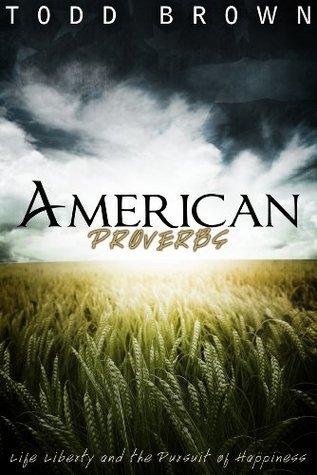 American Proverbs  by  TrueNorth Publishing