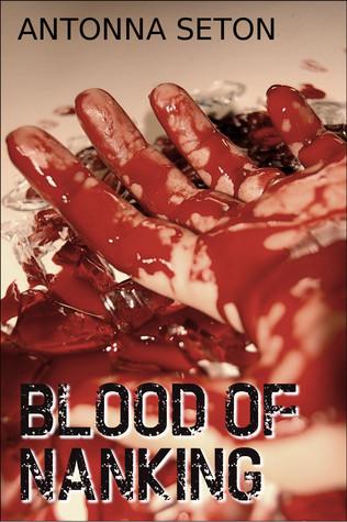 Blood of Nanking Antonna Seton