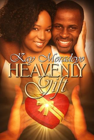 Heavenly Gift Kay Moradeyo