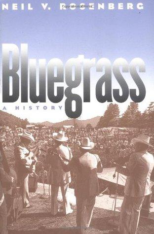 Bluegrass: A History  by  Neil V. Rosenberg