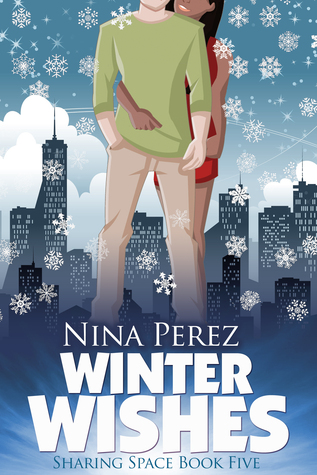 Winter Wishes (Sharing Space #5) Nina Perez