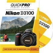 Nikon D3100  by  QuickPro Camera Guides by QuickPro