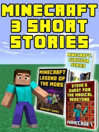 Minecraft Short Stories: A Collection of the Best-Selling Adventure Books Minecraft Books