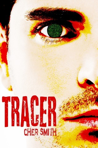 Tracer  by  Cher Smith
