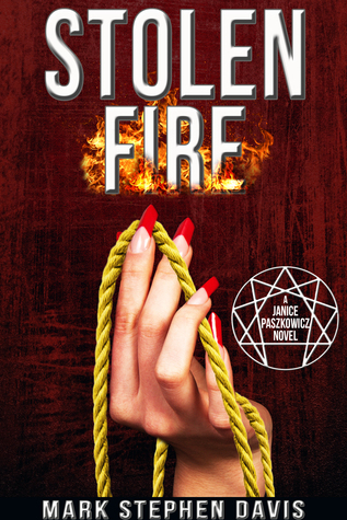 Stolen Fire  by  Mark Stephen Davis