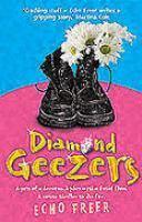 Diamond Geezers  by  Echo Freer