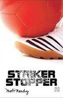 Striker, Stopper  by  Moti Nandi