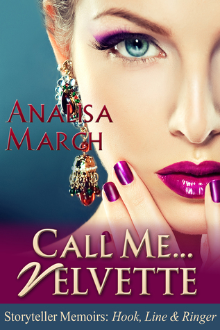 Call Me... Velvette  by  Analisa March
