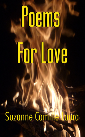 Poems For Love Suzanne Camille Laura