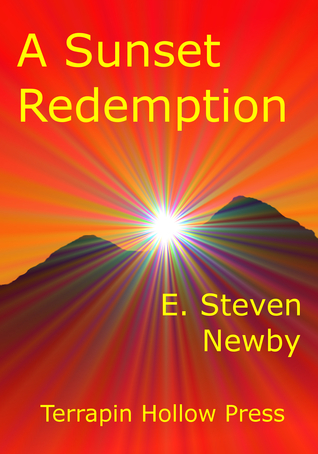 A Sunset Redemption  by  E. Steven Newby