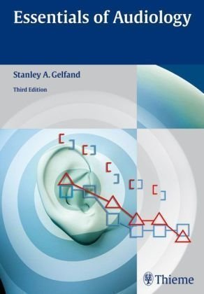 Essentials of Audiology Stanley A. Gelfand