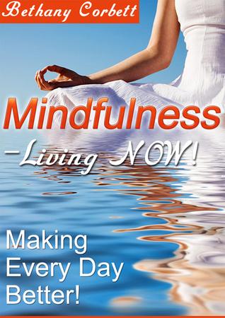 Mindfulness  by  Bethany Corbett