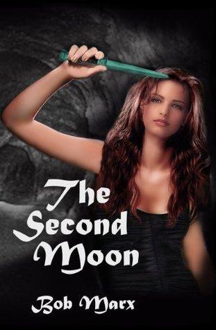 The Second Moon Bob Marx