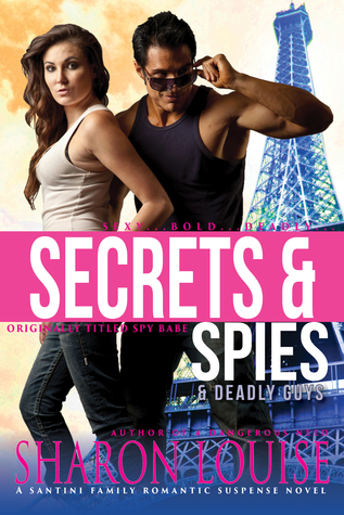 Spy Babe (A Romantic Suspense Novel) Sharon Louise