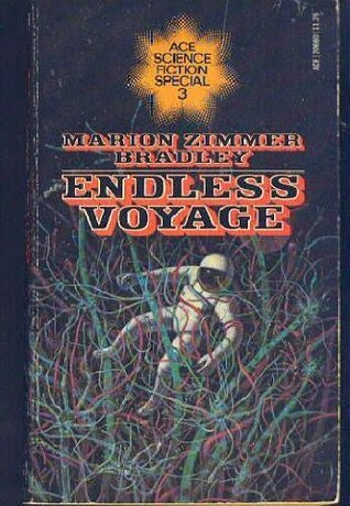 Endless Voyage (Ace Science Fiction Special #3)  by  Marion Zimmer Bradley