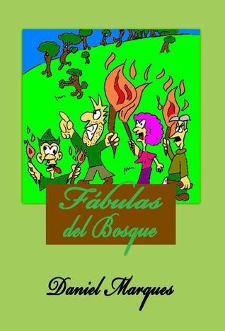 Fábulas del Bosque  by  Daniel Marques