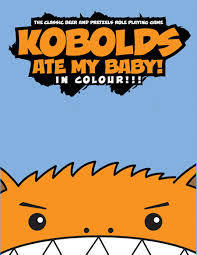Kobolds Ate My Baby! In Colour!!  by  Chris ONeill