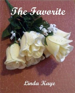 The Favorite  by  Linda Kaye