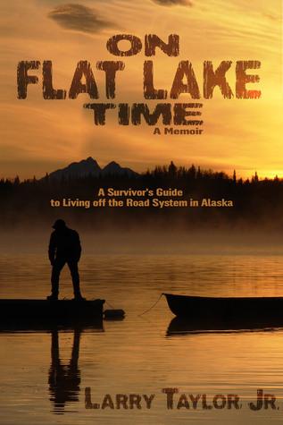 On Flat Lake Time Larry Taylor, Jr