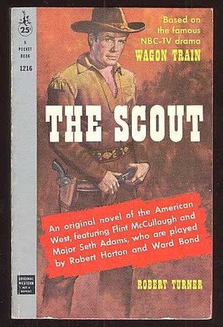 The Scout. Robert Turner