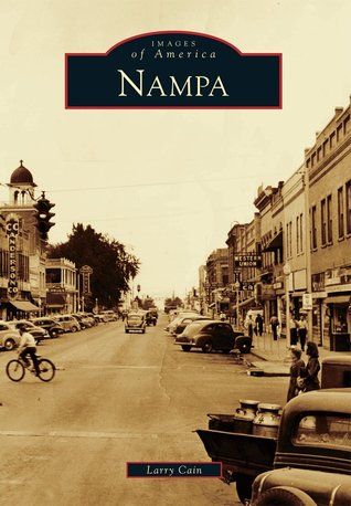 Nampa  by  Larry Cain