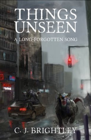 Things Unseen  by  C.J. Brightley