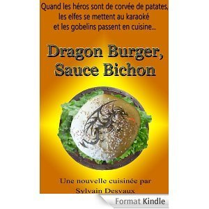 Dragon Burger, Sauce Bichon Sylvain Desvaux