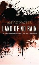 Land of No Rain Amjad Nasser
