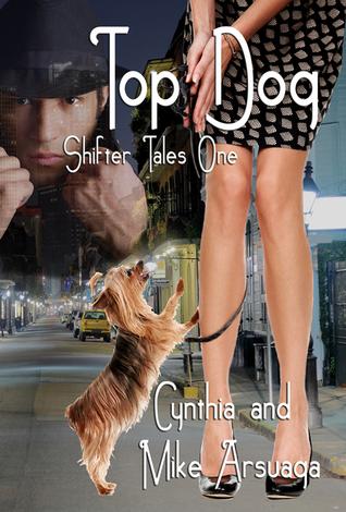 Top Dog  by  Cynthia Arsuaga