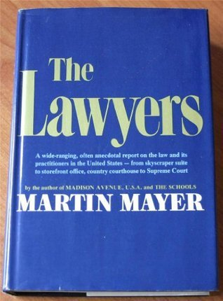The Lawyers Martin Mayer