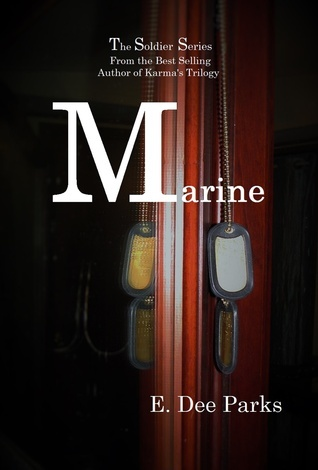 Marine (The Soldier Series)  by  E. Dee Parks
