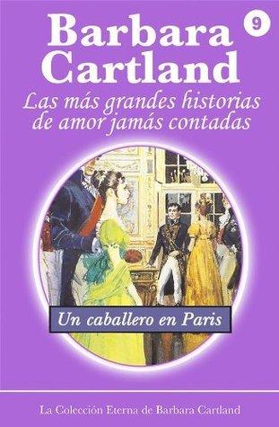 9. Un Caballero en Paris Barbara Cartland