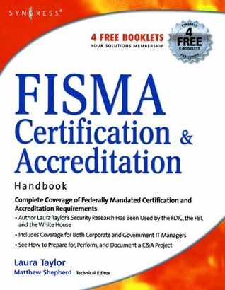 FISMA Certification and Accreditation Handbook L. Taylor