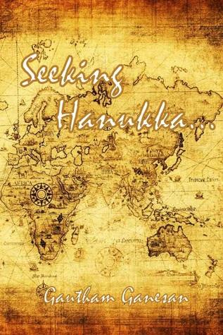 Seeking Hanukkah...  by  Gautham Ganesan