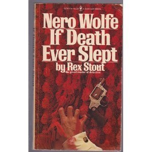If Death Ever Slept (A Nero Wolfe Novel)  by  Rex Stout